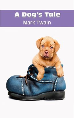 Picture of A Dog's Tale by Mark Twain (paperback) #4
