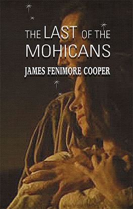 Picture of The Last of the Mohicans by James Fenimore Cooper