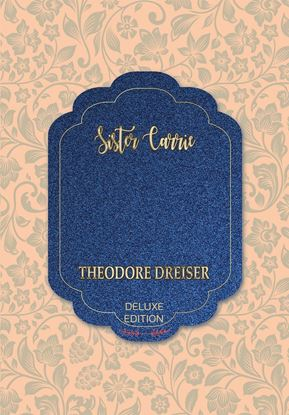 Picture of Sister Carrie (Deluxe) #33