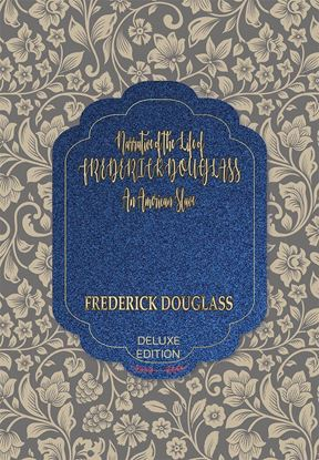 Picture of Narrative of the Life of FREDERICK DOUGLASS: An American Slave (Deluxe) #93