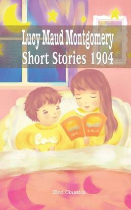 Picture of Lucy Maud Montgomery Short Stories (Paperback)  #8