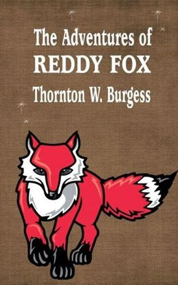 Picture of The Adventures of Reddy Fox (Paperback)