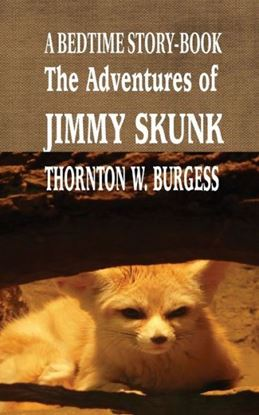 Picture of The Adventures of Jimmy Skunk (Paperback)