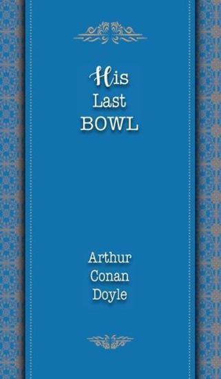 Picture of His Last Bow (Paperback)