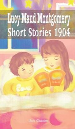 Picture of Lucy Maud Montgomery Short Stories (Hardcover) #8