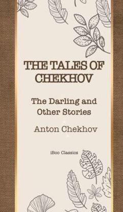 Picture of THE TALES OF CHEKHOV : The Darling and Other Stories (Hardcover)