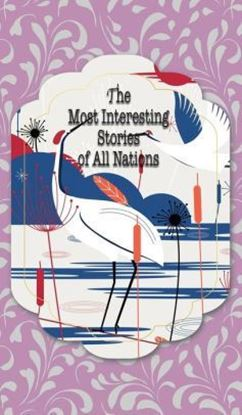 Picture of The Most Interesting Stories of All Nations (Hardcover)
